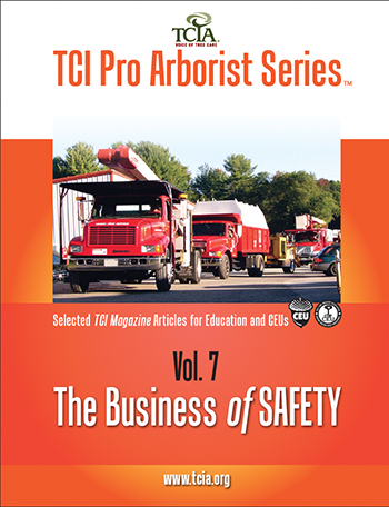 Pro Arborist Series: Volume 7 The Business of Safety