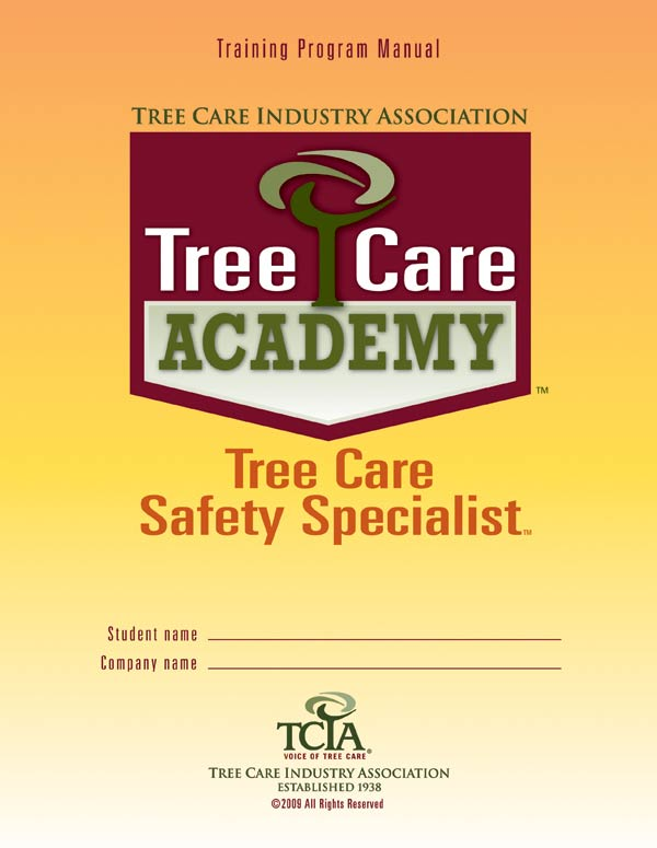 Tree Care Safety Specialist manual